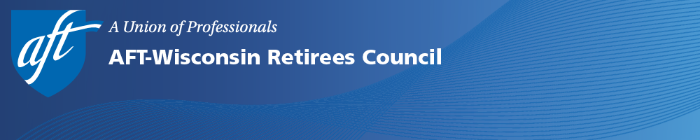AFT-Wisconsin Retirees Council